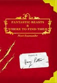 This guide about unusual beasts is supposedly a part of the Defense Against the Dark Arts curriculum during the students' first year. J.K. Rowling said that it would be a common book in every wizard's household.